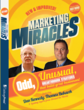 &quot;Marketing Miracles&quot; with Dan Kennedy and Tom Bukacek